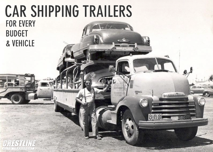Car Shipping Trailers for Every Budget & Vehicle