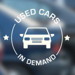 Used Cars in Demand – What You Need to Know