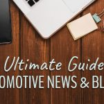 The Ultimate Guide to Automotive News and Blogs